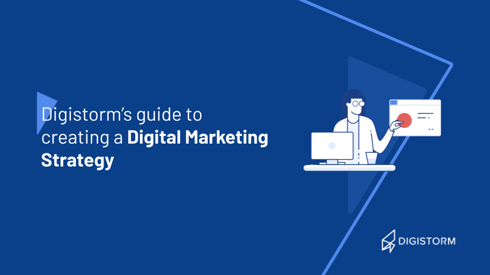 Guide to Creating a Digital Marketing Strategy